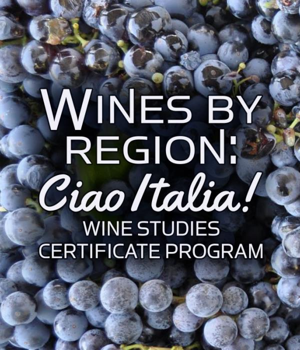 Wine By Region: Wine Studies Certificate Program
