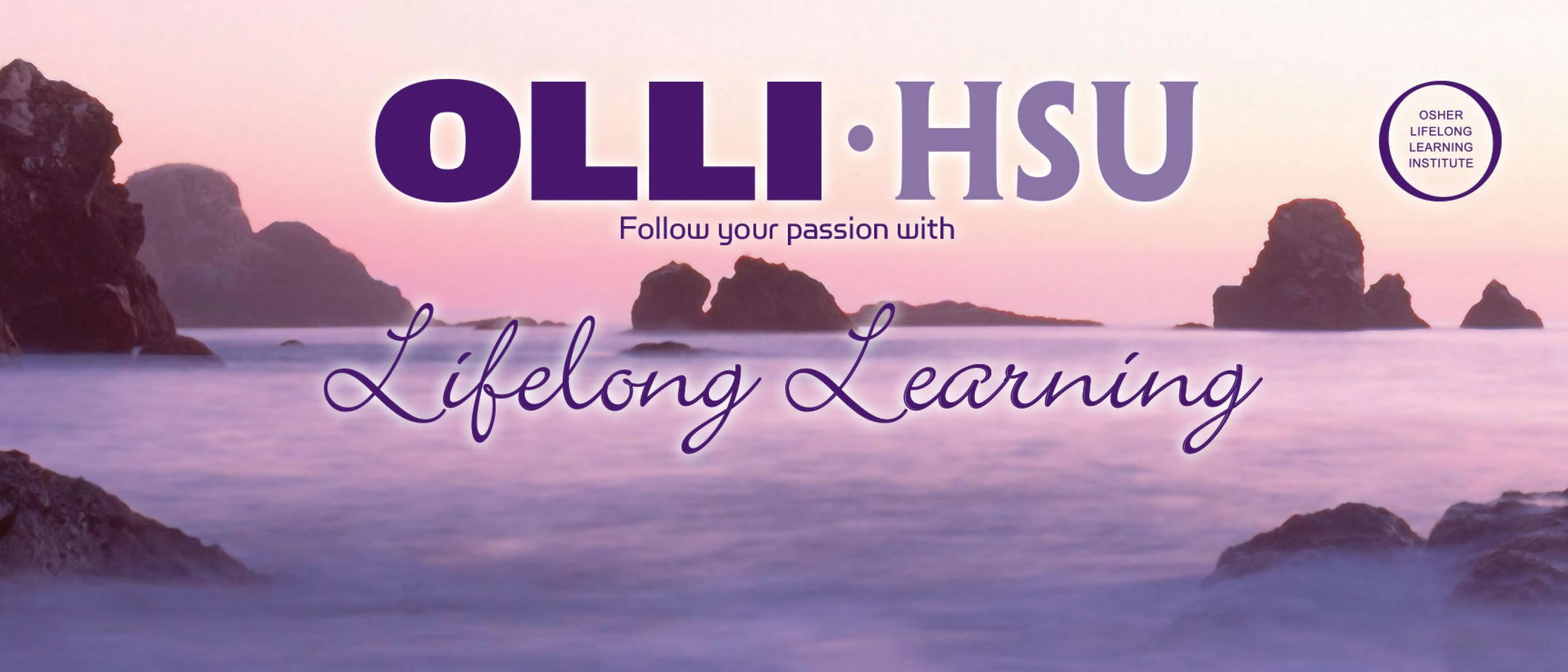 OLLI at HSU - Follow your passion with lifelong learning - Osher Lifelong Learning Institute
