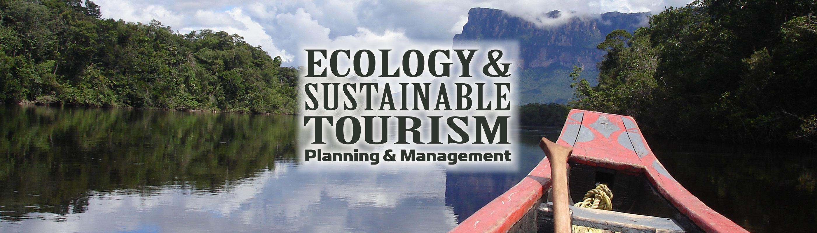 Ecology & Sustainable Tourism Planning & Management