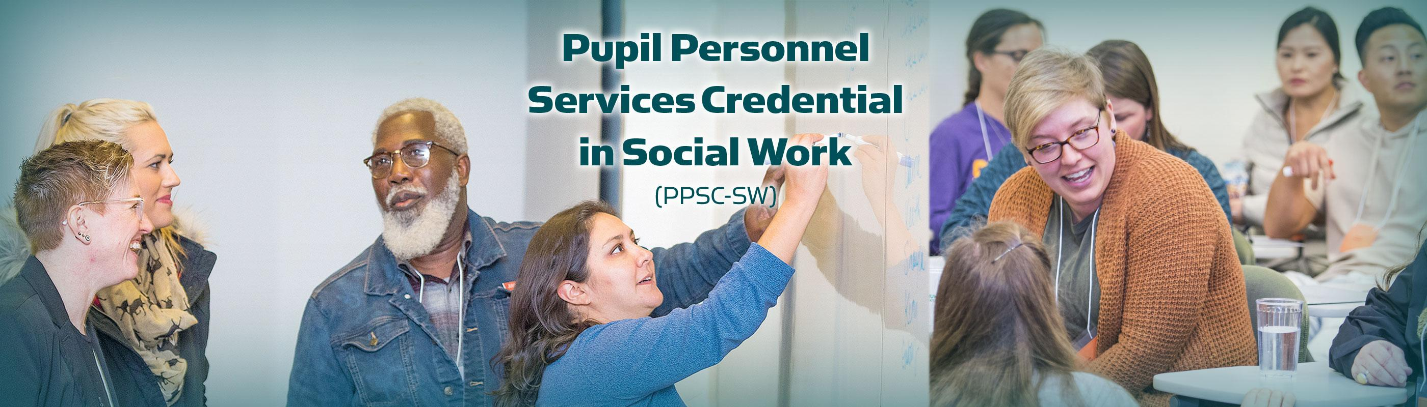 Pupil Personnel Services Credential in Social Work